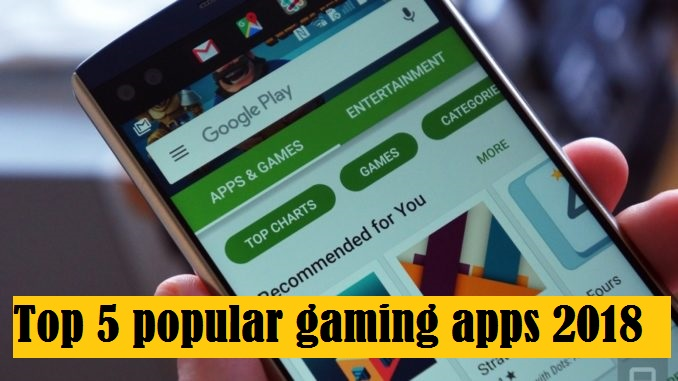 Top 5 popular gaming apps google play store